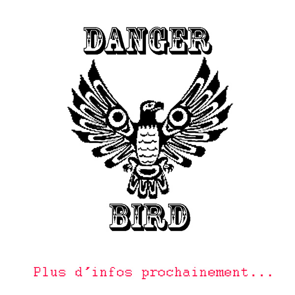 Danger Bird